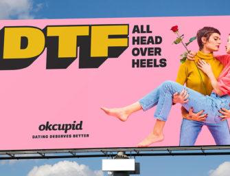Наружная реклама OkCupid наполнила позитивными смыслами пошлую дейтинг-аббревиатуру